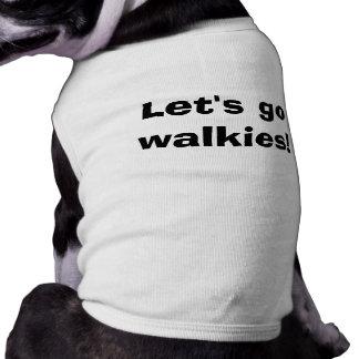 ¡Vayamos Walkies! Playera Sin Mangas Para Perro