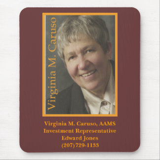 VC, Virginia M. Caruso, AAMSInvestment Represen… Mousepad