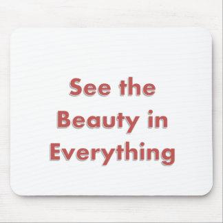 Vea la belleza en todo - las palabras de la sabidu alfombrilla de ratones