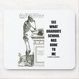 Vea lo que ha hecho la escuela a mí (esqueleto) alfombrillas de ratón