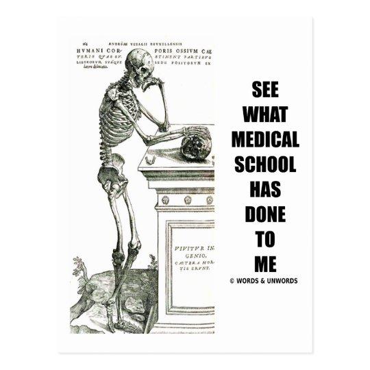 Vea lo que ha hecho la Facultad de Medicina a mí Postal