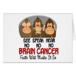 Vea que hablar no oiga a ningún cáncer de cerebro  tarjeta