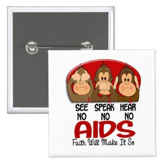 Vea que hablar no oiga ningún SIDA 1 Pin