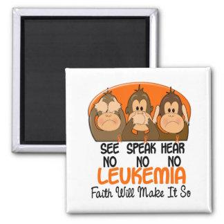Vea que hablar no oiga ninguna leucemia 1 imán cuadrado