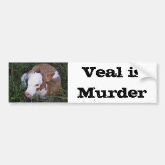 Veal Is Murder bumper sticker Car Bumper Sticker