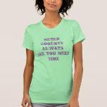Véale camiseta siguiente del tiempo