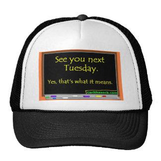 Véale el próximo martes gorra