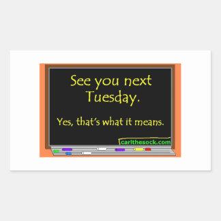 Véale el próximo martes pegatina rectangular