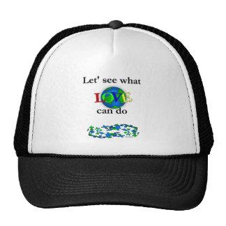 Veamos lo que puede hacer amar gorra