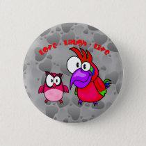 Vector Cartoon Birds with text Love Laugh Live Button