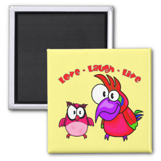 Vector Cartoon Birds with text Love Laugh Live Magnet