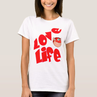 Vector Puffer fish and Text Love Life T-Shirt