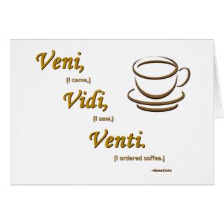 Vedi, Vidi, Venti. Greeting Card