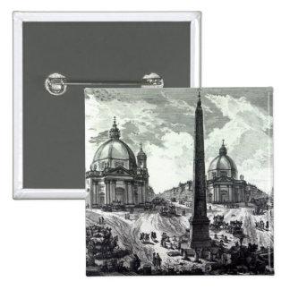 Veduta della Piazza del Popolo, c.1750 Pinback Button