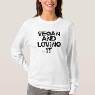 Vegan and Loving It Shirt