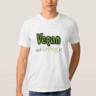 Vegan and loving it tee shirt