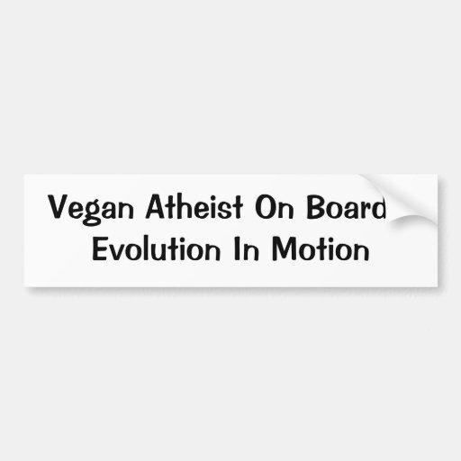 Vegan/Atheist Evolution Bumper Sticker
