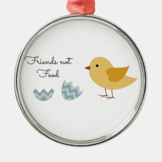 Vegan Chick Friends Not Food Metal Ornament