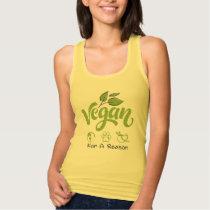 Vegan For A Reason Tank Top