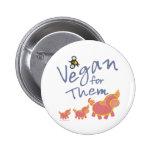Vegan for Animals Pinback Button