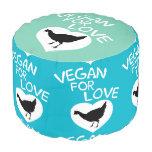 Vegan for Love Round Pouf