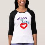 Vegan for Love Tshirts