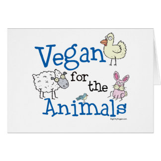 Vegan for the Animals Greeting Cards