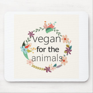 Vegan for the animals floral design mouse pad