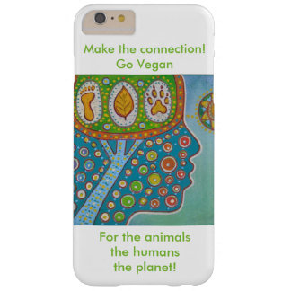 Vegan for the animals the humans the planet barely there iPhone 6 plus case