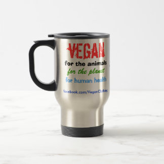 Vegan for the animals travel mug