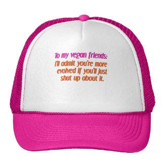 vegan friends shut up trucker hat