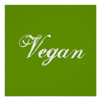 Vegan. Green. Slogan. Custom Poster