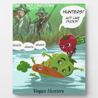 Vegan Hunters Funny Plaque