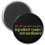 Vegan Ingredient Reader Refrigerator Magnet
