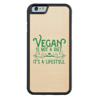 Vegan is not a Diet Carved® Maple iPhone 6 Bumper