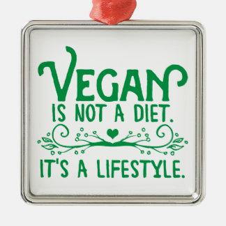 Vegan is not a Diet Metal Ornament