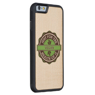 Vegan Just For the Health of It Carved Maple iPhone 6 Bumper Case