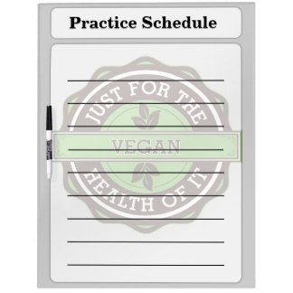 Vegan Just For the Health of It Dry Erase White Board