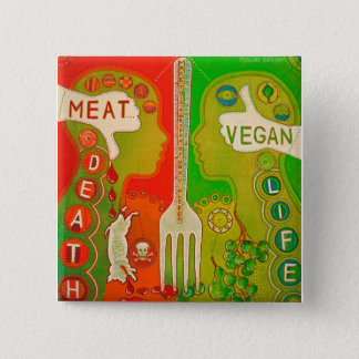Vegan life - meatus death swipes in pinback button