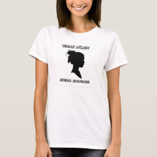 Vegan m'lady! T-Shirt
