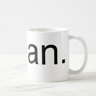 Vegan.  Period! Classic White Coffee Mug