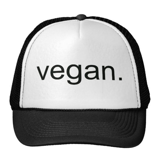 Vegan.  Period! Trucker Hat