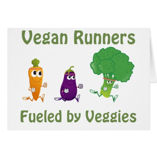 Vegan Runners - fueled by Veggies Greeting Card