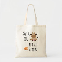 Vegan Save a Cow Milk an Almond Resuable Tote Bag