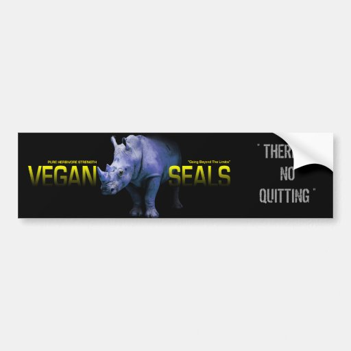 VEGAN SEALS LOGO, THERE IS NO QUITTING CAR BUMPER STICKER