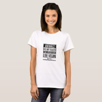 Vegan Shirt - Speciesism - Animals Are Not Objects