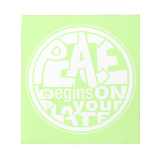 Vegan Slogan Peace Begins On Your Plate Notepad