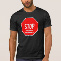 VEGAN. STOP EATING ANIMALS T T-Shirt