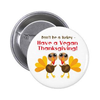 Vegan Thanksgiving 2 Inch Round Button