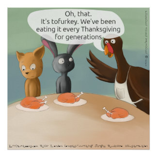 Vegan Thanksgiving Funny Poster Posters